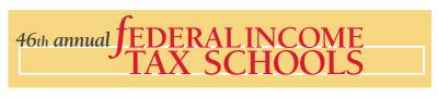46th annual federal tax schools